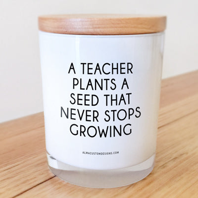 Teacher plants a seed Candle