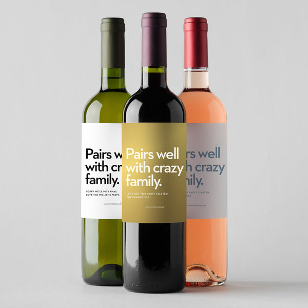 Pairs Well with Crazy Family with Custom Message
