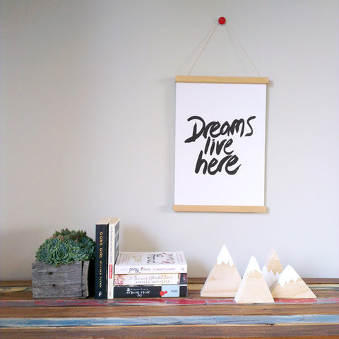 Dreams Live Here