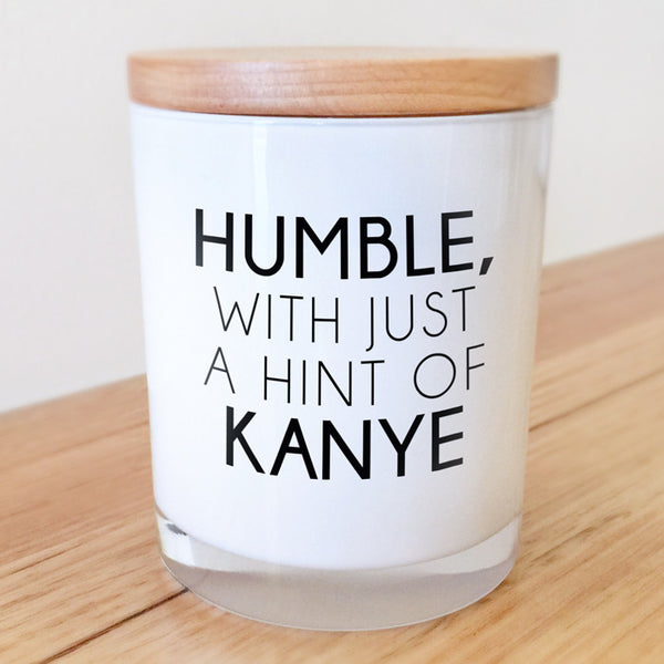 Humble, with a hint of Kanye Candle
