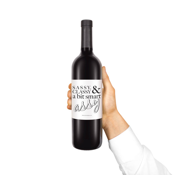 Smart Classy and a bit... Custom Wine Label