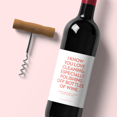 Polishing off Wine... with custom message