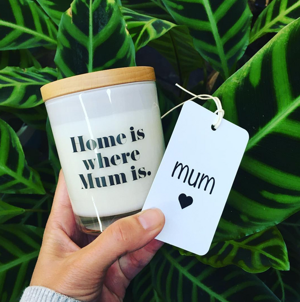 Home is where mum is Candle