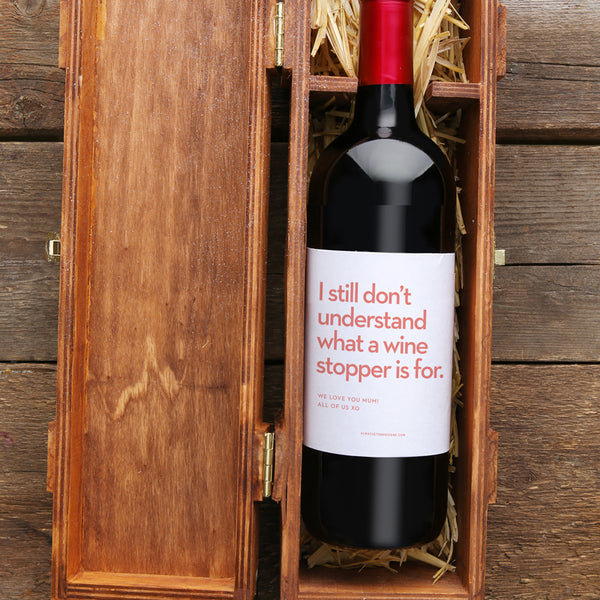 Wine Stopper? with Custom Message