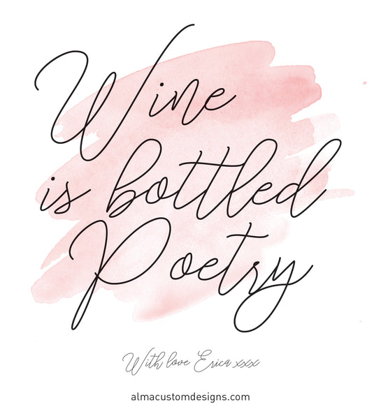 Wine is bottled poetry Custom Wine Label