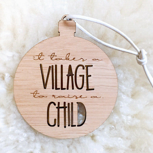 Takes a Village - Xmas Ornament