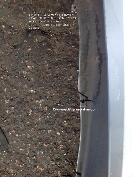 BMW 3 series F30 51127276716 standard rear bumper in sliver needs minor repair.
