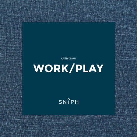 Sniph Work/Play