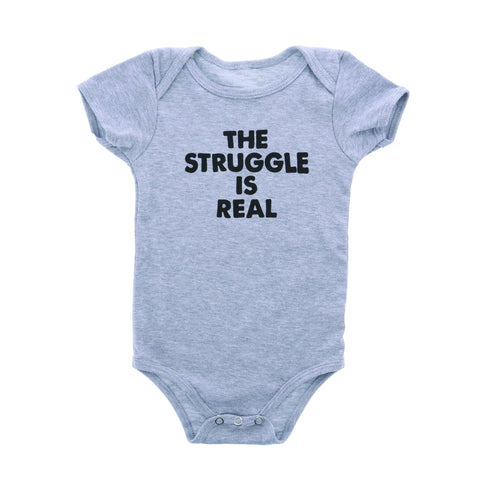 Bellboy Apparel - Struggle Is Real Onesie