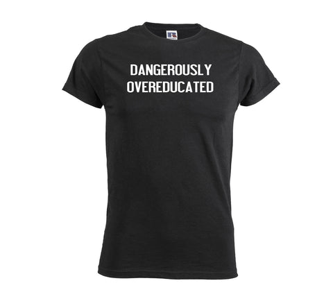 Dangerously Overeducated Men's Soft Touch T-shirt