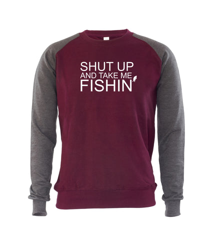SHUT UP AND TAKE ME FISHIN Mens Sweatshirt Jumper