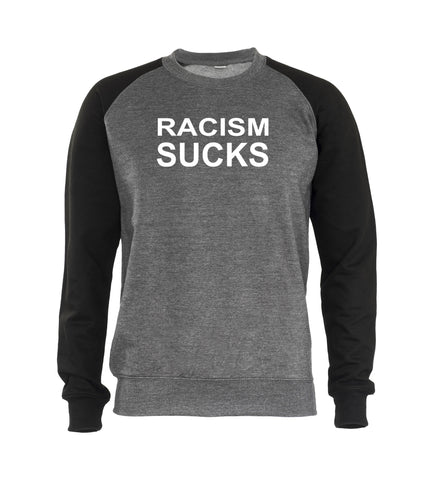 RACISM SUCK Mens Sweatshirt Jumper