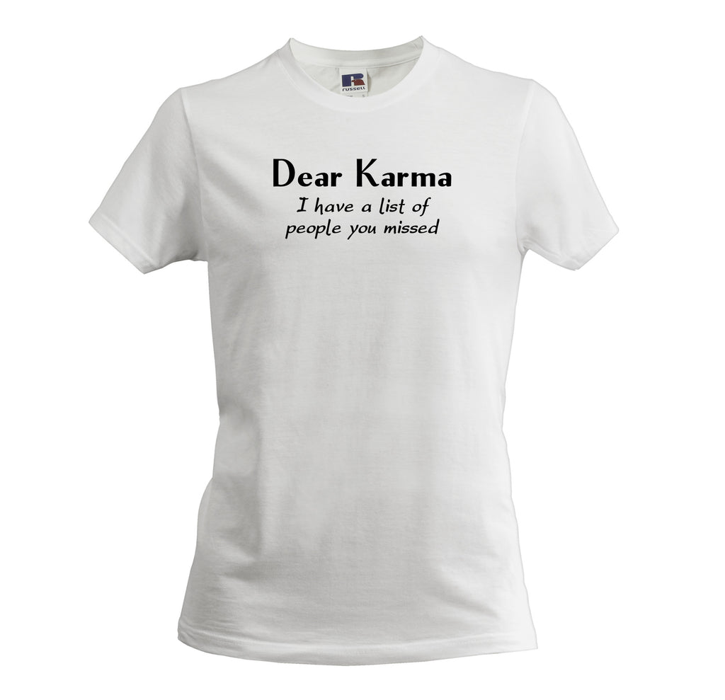 DEAR KARMA I HAVE A LIST OF PEOPLE YOU MISSED MEN'S SOFT TOUCH T-SHIRT - Get2wear