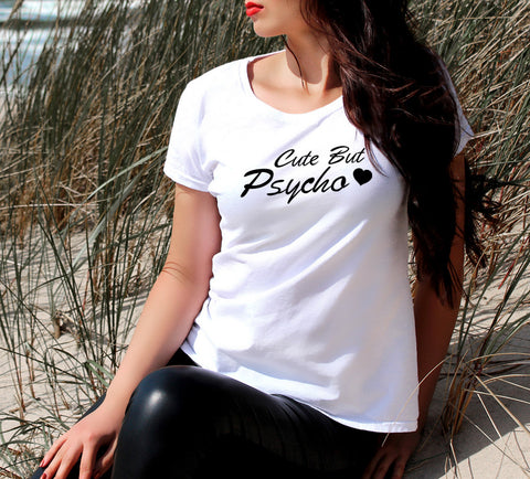 CUTE BUT PSYCHO WOMEN'S T SHIRT - Get2wear