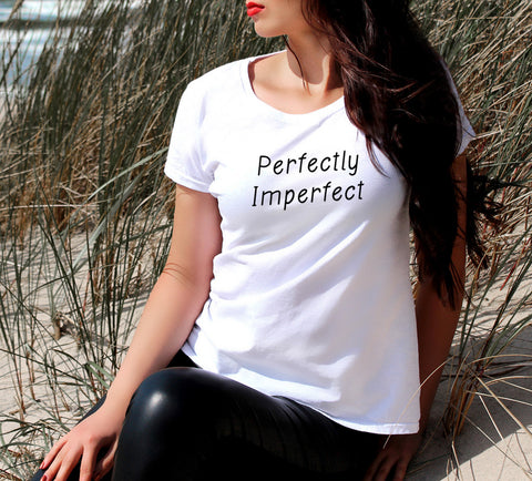 PERFECTLY IMPERFECT WOMEN'S T-SHIRT - Get2wear