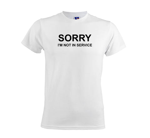 Sorry I'm Not In Service Men's Soft Touch T-shirt get2wear gift shop
