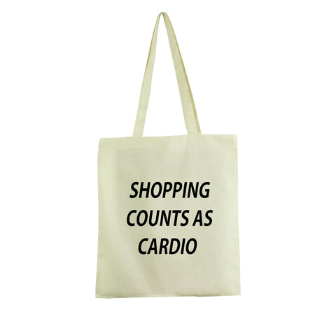 SHOPPING COUNTS AS CARDIO TOTE BAG COTTON HANDMADE GET2WER WHITE