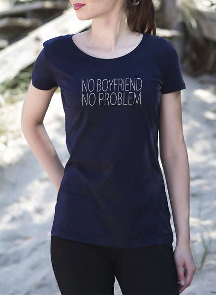 No Boyfriend No Problem Women's Premium T-Shirt tshirt navy single get2wear UK love breakup