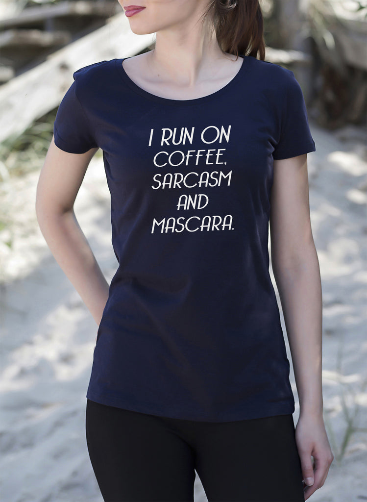 I Run On Coffee Sarcasm & Mascara Women's T-Shirt tshirt tee get2wear caffeine addict makeup beauty beautician handmade UK navy blue