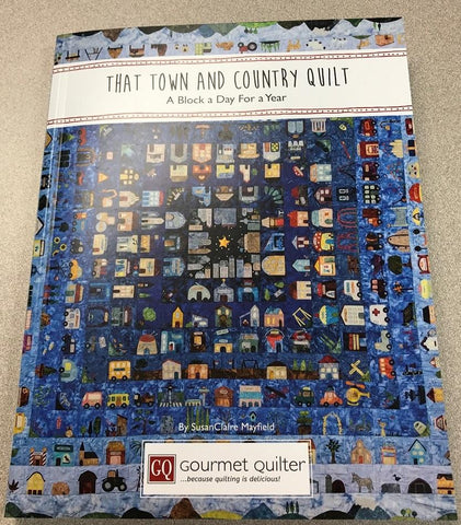 Pattern BOOK for That Town & Country Quilt - Block of the Day