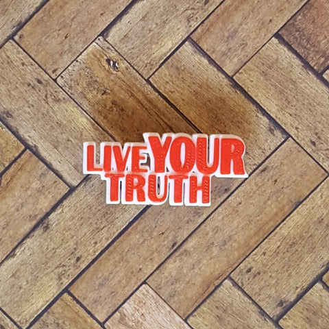 Live Your Truth Pin