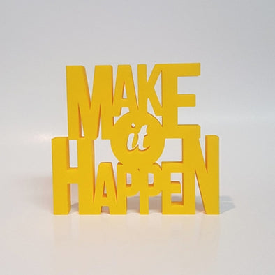 Make It Happen Word Art