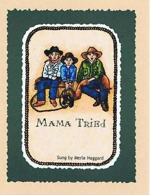 Western Art New Blank Note Card Matching Envelope Mama Tried Country Music