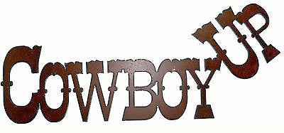 Cowboy Up Western Decor Rustic Metal Sign Barn Sign