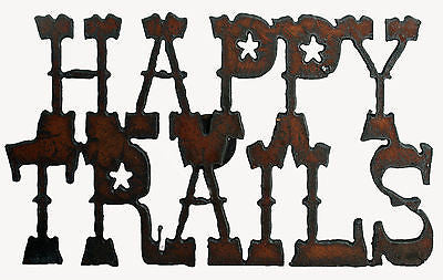 "Western Kitchen Decor Rustic Metal Magnet Cowboy Art ""Happy Trails"""