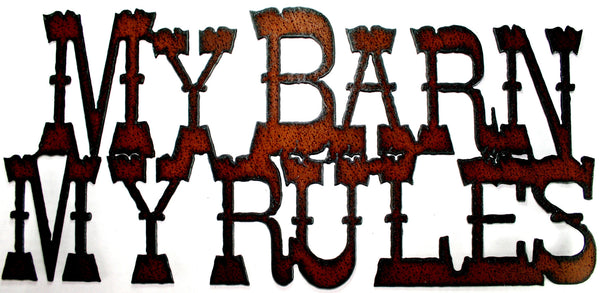 My Barn My Rules Western Decor Rustic Metal Barn Sign