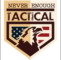 Never Enough Tactical