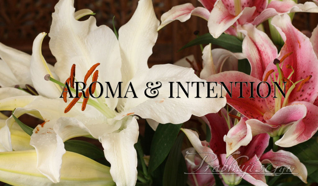 Aroma and Intention