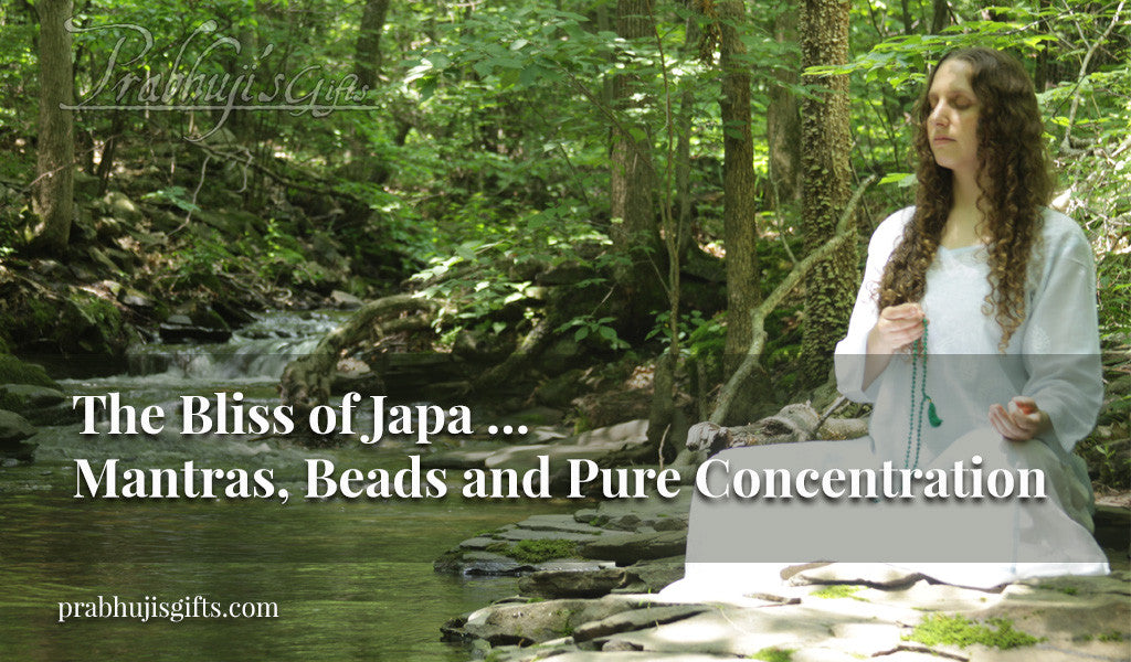 The Bliss of Japa … Mantras, Beads and Pure Concentration
