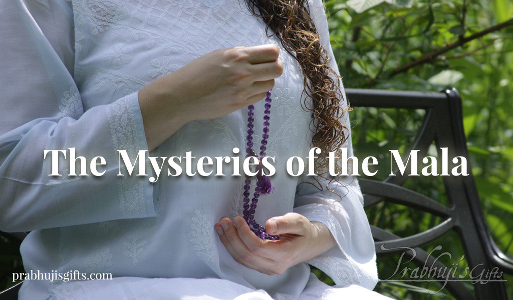 The Mysteries of the Mala