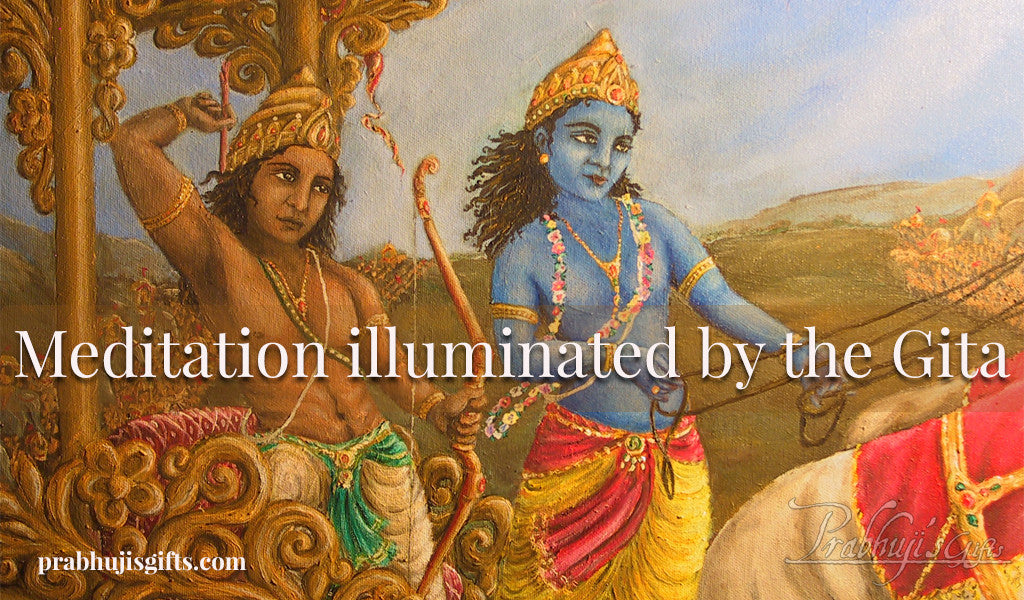 Meditation illuminated by the Gita