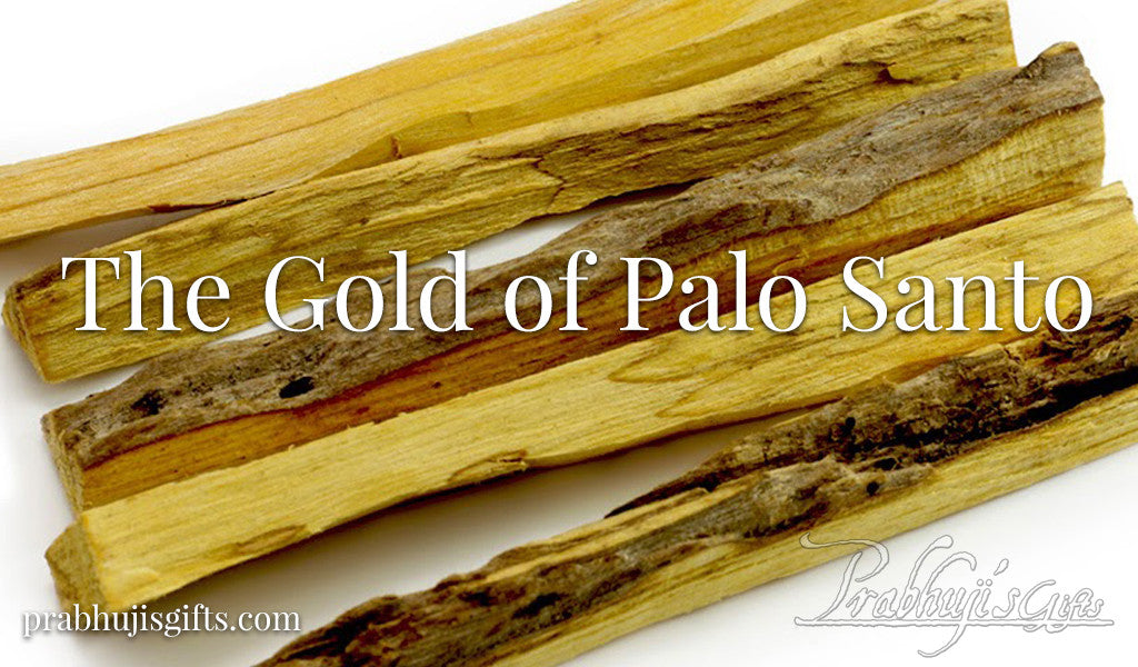 The Gold of Palo Santo