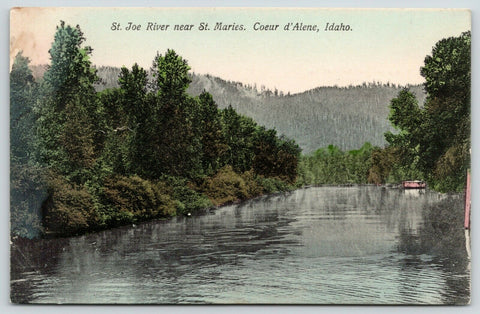 Coeur d'Alene Idaho~St Joe River Near St Maries~Scenic Postcard~1911