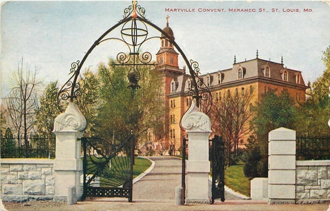St Louis~Maryville Convent~Meramec Street~Almost Pearly Gates~VO Hammon 1908 PC
