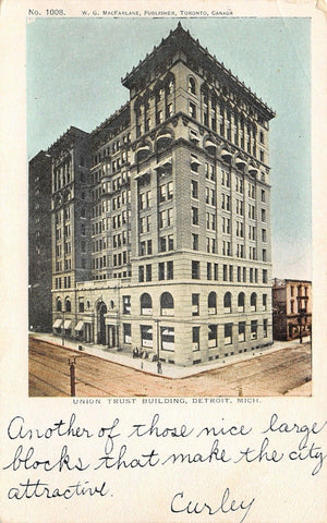 Detroit Michigan~Union Trust Building~Curley Says~Makes City Attractive~1905 PC