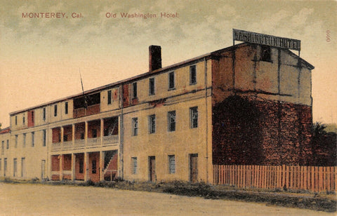 Monterey California~Old Washington Hotel~Wood Fence~1908 PCK Postcard