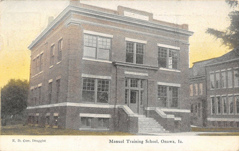 Onawa Iowa~Oliver Manual Training School~ED Corr Druggist Publisher~1907 RPO PC