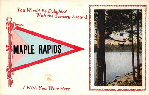Maple Rapids MI Scenery From the Shores of the Grand River~Pennant c1915