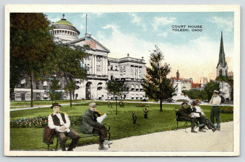 Toledo Ohio~Lucas County Courthouse~Men Sit on Benches in Front~1920s Postcard