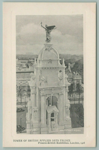 London~Franco British Exhibition~Tower of British Applied Arts Palace~Postcard
