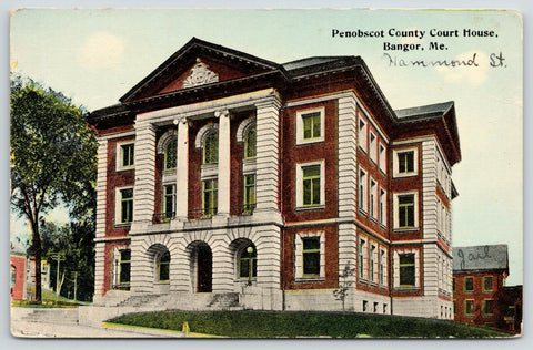 Bangor Maine~Penobscot County Courthouse~Hammond Street~Jail~c1910 Postcard