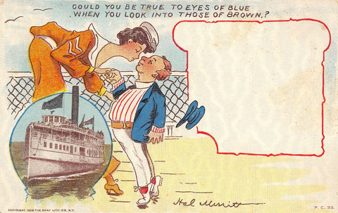 Ship Comic~Excursion Steamer~Man on Tiptoe~Lady Sailor~True to Eyes Of Blue~1908 | Refried Jeans Postcards
