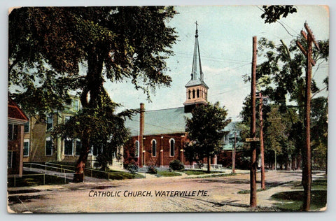 Waterville Maine~Catholic Church~Cross on Tall Steeple~Houses Beside~1913