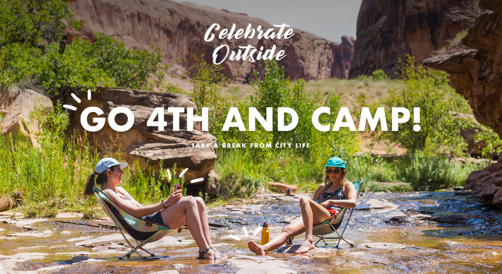 Go 4th and Camp + 4th of July Sale Kickoff!