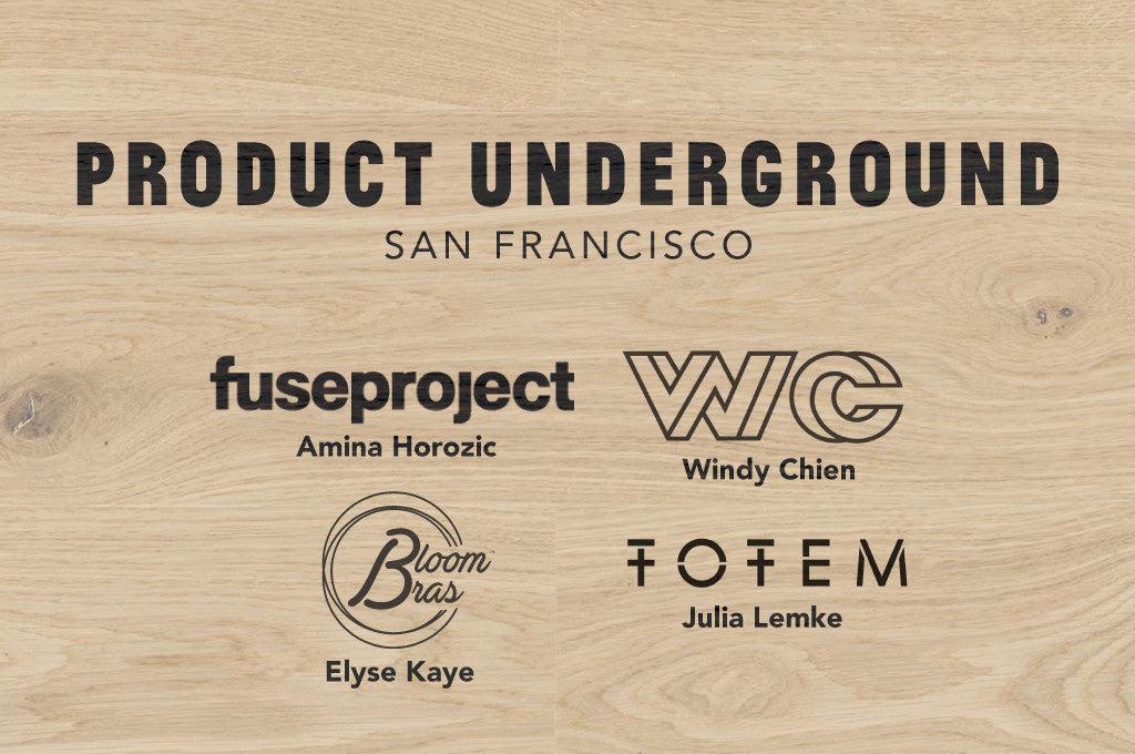 Product Underground SF