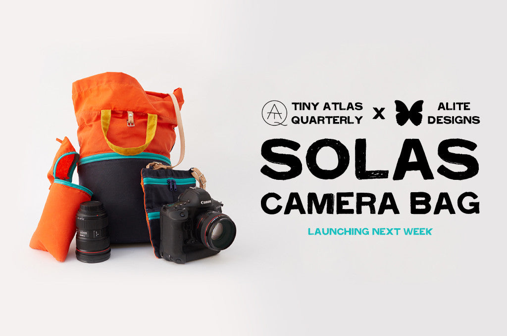 Launching Next Week: Tiny Atlas Quarterly SOLAS Camera Bag